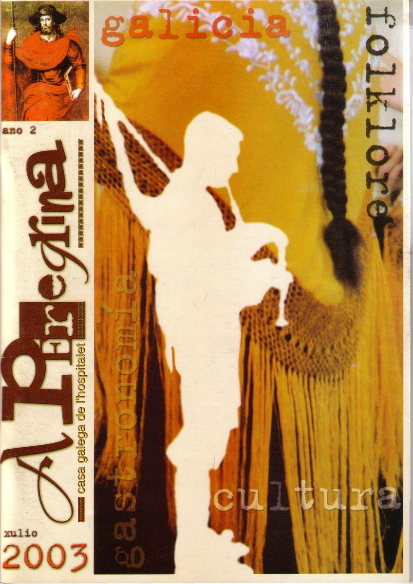 A Peregrina Casa Galega - 2003