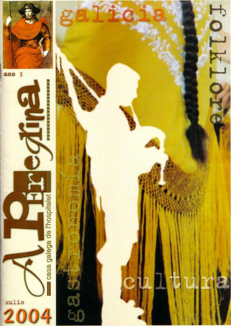 A Peregrina Casa Galega - 2004